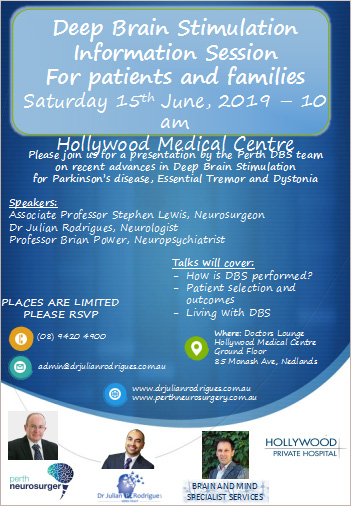 Deep Brain Stimulation Information Session For patients and families Saturday 15th June, 2019 – 10 am